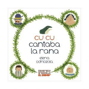 Portada del libro 'Cu cu cantaba la rana' Elena Odriozola